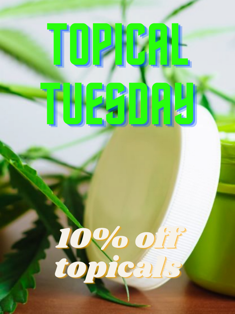 Tuesday 10% off topicals